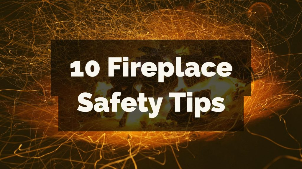 10 fireplace safety tips Fredrickson Masonry and Chimney Repair